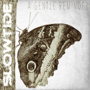 "Album cover artwork for Slowtide - ""A Gentle Reminder"""